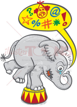 Circus elephant protesting by saying bad words - illustratoons
