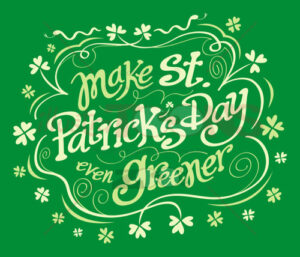 Make Saint Patrick's Day even greener - illustratoons