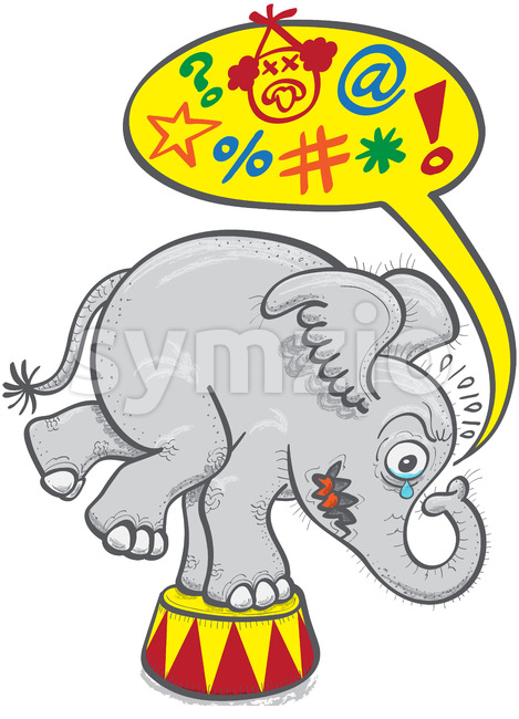 Circus elephant protesting by saying bad words Stock Vector
